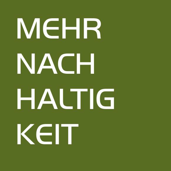 Startseite_MEHR NACHHALTIGKEIT